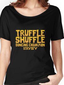 Truffle Shuffle Dance Champion Women's Relaxed Fit T-Shirt
