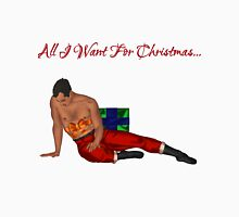 All I Want For Christmas... Unisex T-Shirt