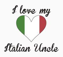 I Love My Italian Uncle Kids Tee