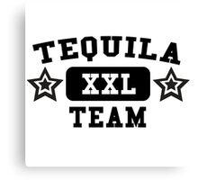 Tequila - XXL - Team Canvas Print