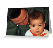 """Me & My Daddy......"" Greeting Card"