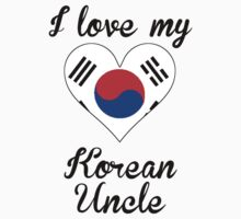 I Love My Korean Uncle Kids Tee