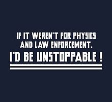 I'd Be Unstoppable by FunniestSayings