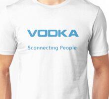 Vodka - Sconnecting People Unisex T-Shirt