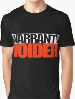Warranty Voider design for those who love modifying their cars Graphic T-Shirt