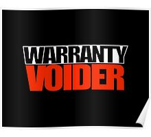 Warranty Voider design for those who love modifying their cars Poster