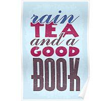 rain, tea and a good book!  Poster