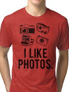 i like photos. Tri-blend T-Shirt