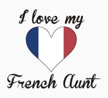 I Love My French Aunt Kids Tee