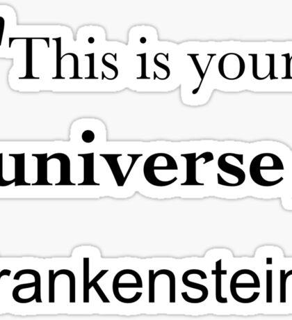 Frankenstein's Universe Sticker