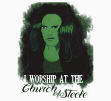 I Worship At The Church of Steele by kittenofdeath