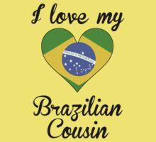 I Love My Brazilian Cousin Kids Tee