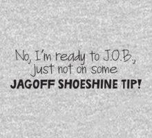 Mulder's jagoff shoeshine tip (black letters) by sacreecarotte