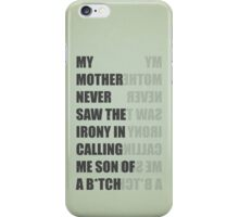 Son of a B*TCH iPhone Case/Skin
