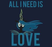 All I Need is Love (Queen Chrysalis from MLP:FiM) by broniesunite