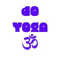 Do yoga Photographic Print