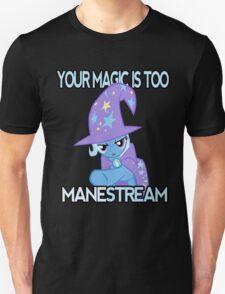 Too mane-stream Unisex T-Shirt