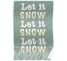 Let it snow, let it snow, let it snow Poster