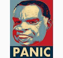 No Hope just .. Panic (Nixon) Unisex T-Shirt