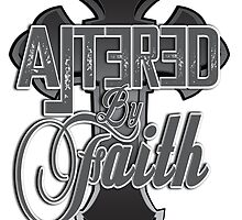 Altered by Faith by G-Paw