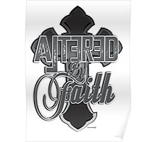 Altered by Faith Poster