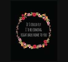 If I Could Fly Unisex T-Shirt