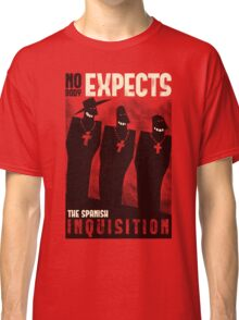 Nobody expects them! Classic T-Shirt