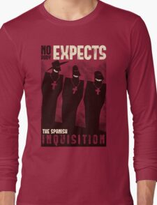 Nobody expects them! Long Sleeve T-Shirt