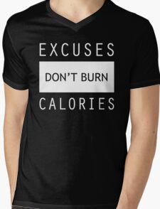 Excuses Don't Burn Calories Gym Fitness Mens V-Neck T-Shirt