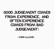 Good Judgement ... Kids Tee