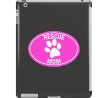 RESCUE MOM - PINK iPad Case/Skin