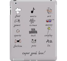 geek love! grey iPad Case/Skin