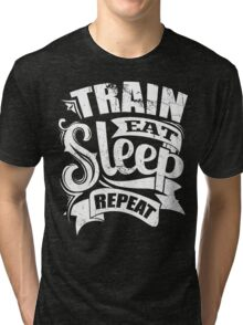 Train Eat Sleep Repeat Gym Tri-blend T-Shirt