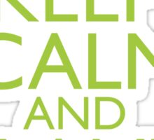 Keep Calm and Plant On Sticker