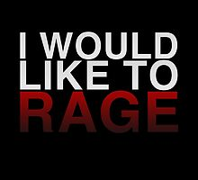 I WOULD LIKE TO RAGE! - Clean  by enduratrum
