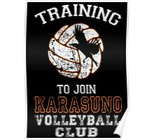 Training to join Karasuno Volleyball Club Poster