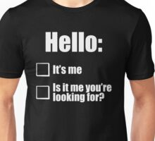 Hello - White  Unisex T-Shirt