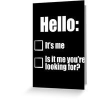 Hello - White  Greeting Card