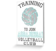 Training to join Aobajohsai Volleyball Club Greeting Card
