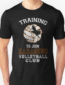 Training to join Karasuno Volleyball Club T-Shirt