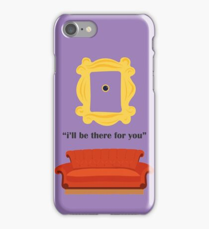 friends Couch i'll be there for you peephole iPhone Case/Skin