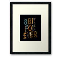 8 bit for ever Framed Print