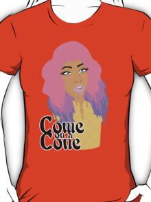 Come on a Cone T-Shirt