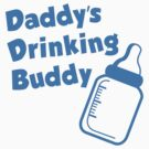 Daddy's Drinking Buddy by Robin Lund