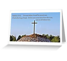 We will believe him Greeting Card