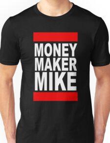 Money Maker Mike Unisex T-Shirt