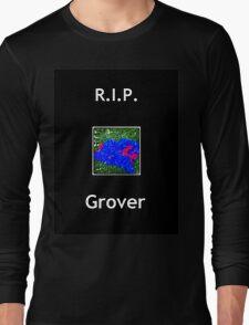 R.I.P Grover Long Sleeve T-Shirt