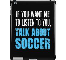 Funny Rude Soccer T Shirt iPad Case/Skin