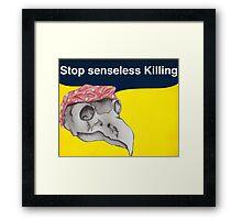 Stop senseless killing Framed Print