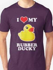 I Love My Rubber Ducky [iPad / iPhone / iPod Case, Print & Tshirt] Unisex T-Shirt